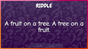 fruit riddls