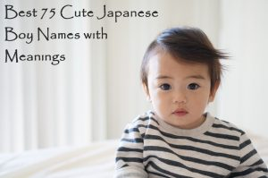 Best 75 Cute Japanese Boy Names with Meanings